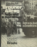 AS - RUHK KLAUS-JORG - BRAUNER ALLTAG 1933-1939 IN DEUTSCHLAND