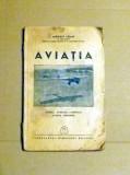X7- AVIATIA . ISTORIC. EVOLUTIA AVIONULUI. AVIATIA MODERNA