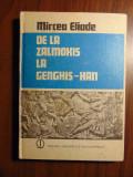 De la Zalmoxis la Genghis-Han - Mircea Eliade (1980)