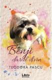 Benji, darul divin - Teodora Pascu