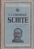 I. L. CARAGIALE - SCHITE ( 1943 )
