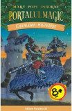 Portalul magic 2: Cavalerul misterios - Mary Pope Osborne