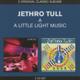 Jethro Tull A + A Little Light Music (2cd)