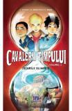 Cavalerii timpului. Vol. 2: Jocurile olimpice - S. Grimler, H. Duchateau, C. Roger