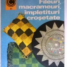 Fileuri, macrameuri, impletituri crosetate {Col. Caleidoscop}