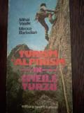 Turism si alpinism in Cheile Turzii -: Mihai Vasile, Mircea Barbelian