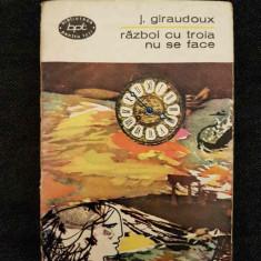 Jean Giraudoux - Razboi cu troia nu se face (teatru)