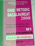 myh 31 - MATEMATICA - BACALAUREAT - GHID METODIC - EDITIA 2008