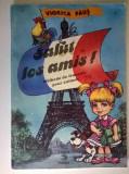 Viorica-Aura Paus - Salut, les amis! Methode de francais pour enfants