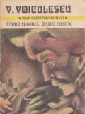 V. Voiculescu - Iubire magică * Zahei orbul