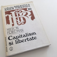 MILTON FRIEDMAN, CAPITALISM SI LIBERTATE, COLECTIA BIBLIOTECA BNR