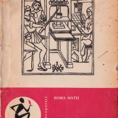 Tiparul, Horia C. Matei