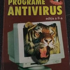 PROGRAME ANTIVIRUS - George Dimitriu - Editura Teora, 1998, 379 p.