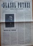 Ziarul Glasul Putnei , Organul PNT din jud. Putna ,an 1 ,nr. 12 , Nicolae Iorga