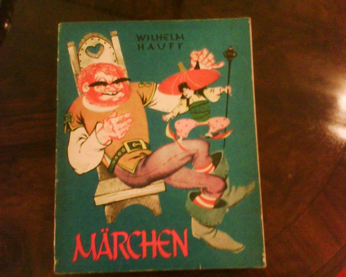 Wilhelm Hauff Marchen, ilustratii Livia Rusz