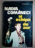 D. Dimitriu - Nadia Comaneci si echipa de aur