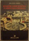 Renastere, Baroc si Rococo in Arhitectura Universala, Mira Voitec