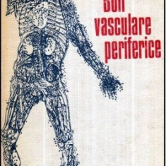 Boli vasculare periferice, autor Bucur Gheorghe, an 1984