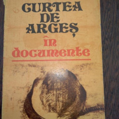 CURTEA DE ARGES IN DOCUMENTE- CONSTANTIN SERBAN , NICOLAE MOISESCU
