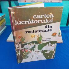 STERE STAVROSITU - CARTEA LUCRATORULUI DIN RESTAURANTE (OSPATARI,BUCATARI) ,1976