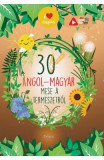 30 de povesti despre natura (maghiar-englez)