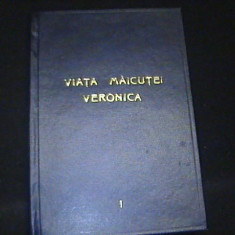 VAITA MAICUTEI VERONICA-VOL1-RENASTEREA SPIRITUALA-237 PG-, Alta editura
