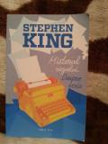 MISTERUL REGELUI/DESPRE SCRIS-STEPHEN KING