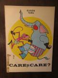 CARE PE CARE ? -EUGEN TARU