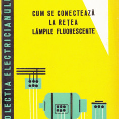 Cum se conectează la reţea lămpile fluorescente