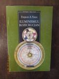 ILUMINISMUL ROZICRUCIAN-FRANCES YATES, Humanitas