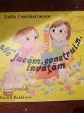 NE JUCAM CONSTRUIM INVATAM  LIDIA CONSTANTINESCU