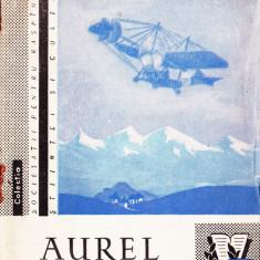 Aurel Vlaicu Pionier al aviației românești