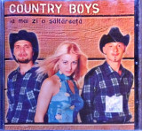 Country Boys ‎– Ia Mai Zi O Săltăreață (1 CD), nova music