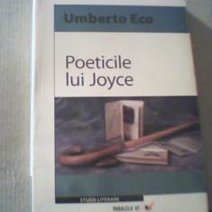 Umberto Eco - POETICILE LUI JOYCE { 2007 }, Alta editura