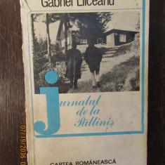 JURNALUL DE LA PALTINIS -GABRIEL LIICEANU ( CU DEDICATIE )