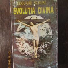 EVOLUTIA DIVINA -EDOUARD SCHURE
