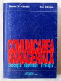 """Cumpara ieftin """"COMUNICAREA MANAGERIALA. Concepte. Deprinderi. Strategie"""", R. Candea, 1996"""