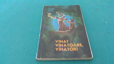 VÎNAT, VÎNĂTOARE, VÎNĂTORI/ EUGEN JIANU/ 1973 foto