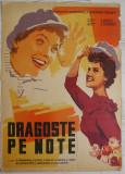 Afisul filmului sovietic , Dragoste pe note , Kiev , anii 60 , afis dupa desen