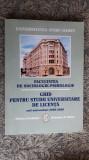 GHID PENTRU STUDII UNIVERSITARE DE LICENTA SOCIOLOGIE PSIHOLOGIE SPIRU HARET