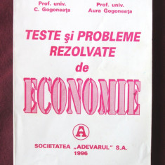 """TESTE si PROBLEME REZOLVATE de ECONOMIE"", C. Gogoneata, 1996, Alta editura"