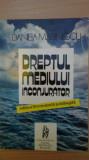 Dreptul mediului inconjurator. D.Marinescu