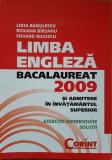LIMBA ENGLEZA BACALAUREAT 2009 SI ADMITERE - Badulescu, Birsanu