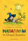 Habarnam in Orasul Soarelui - de Nikolai Nosov, Humanitas