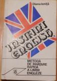 Instant English. Metoda rapida de invatare a limbii engleze de Diana Ionita