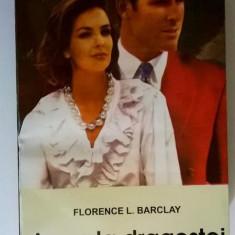 Florence L. Barclay - Aureola dragostei