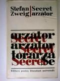 Stefan Zweig – Secret arzator {Povestiri, Amoc}