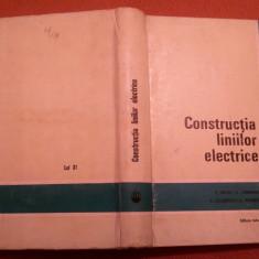 Constructia Liniilor Electrice - P. Vicol, C. Cernescu, S. Lazarescu, C. Mortun, Alta editura, 1975