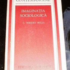 C. Wright Mills IMAGINATIA SOCIOLOGICA Ed. Politica 1975