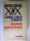 Gabriel Garcia Marquez – Toamna patriarhului